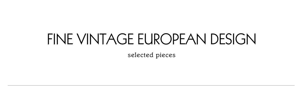 Fine European vintage design